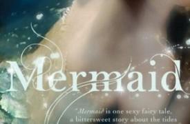 Mermaid: A Twist on the Classic Tale by Carolyn Turgeon (Crown 2012)