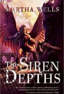 The Siren Depths by Martha Wells (Night Shade Books, 2012)